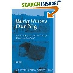 suffering in harriet wilsons our nig essay As there has been much critical and scholarly attention to genre fluidity in recent literary discussions over the last few years, i offer here an exploration of rhetorical genre blurring in what is believed to be the first african american novel our nig, published in 1859 by harriet e wilson.